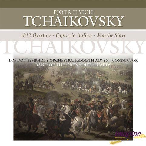 1812 Overture · Capriccio Italien · Marche Slave Tchaikovsky Pyotr