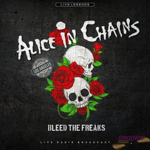 Bleed The Freaks Alice In Chains