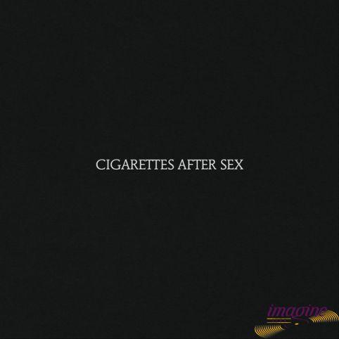 Cigarettes After Sex Cigarettes After Sex