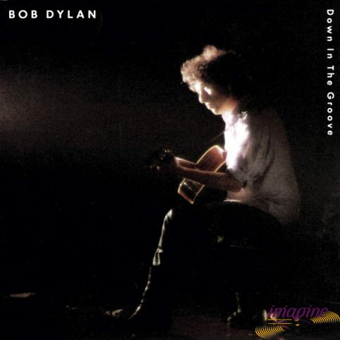 Down In The Groove Dylan Bob