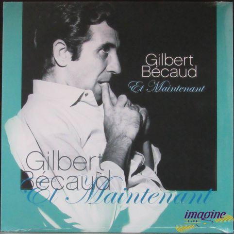 Et Maintenant Becaud Gilbert