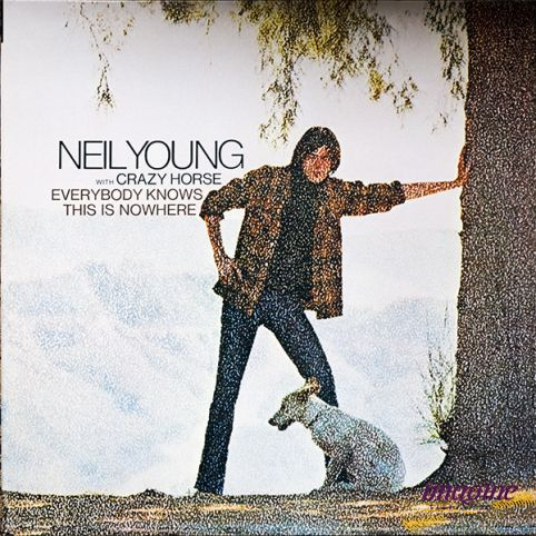 Everybody Knows This Is Nowhere Young Neil