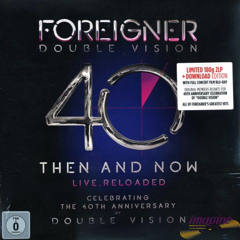 Double Vision: Then And Now Live. Reloaded Foreigner
