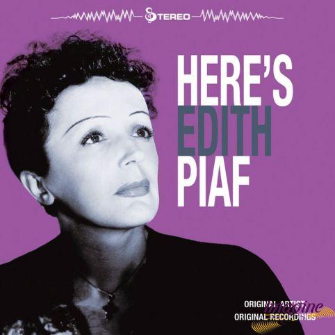 Here's Edith Piaf Piaf Edith