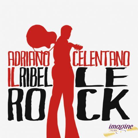 Il Ribelle Rock ! Celentano Adriano