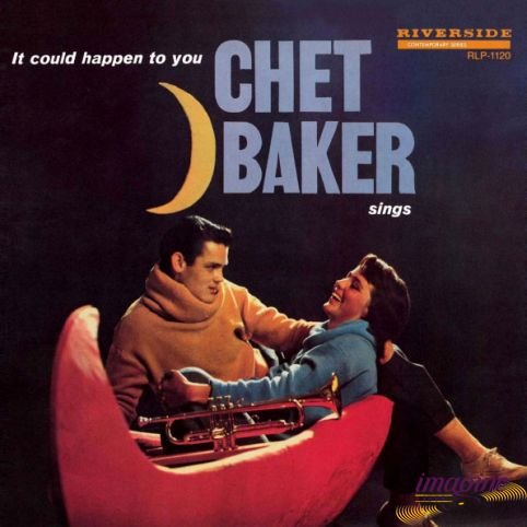 It Could Happen To You Baker Chet