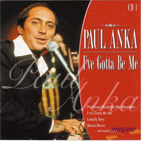 I've Gotta Be Me Anka Paul