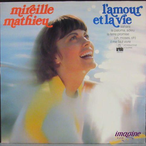 L'amour Et La Vie Mathieu Mireille