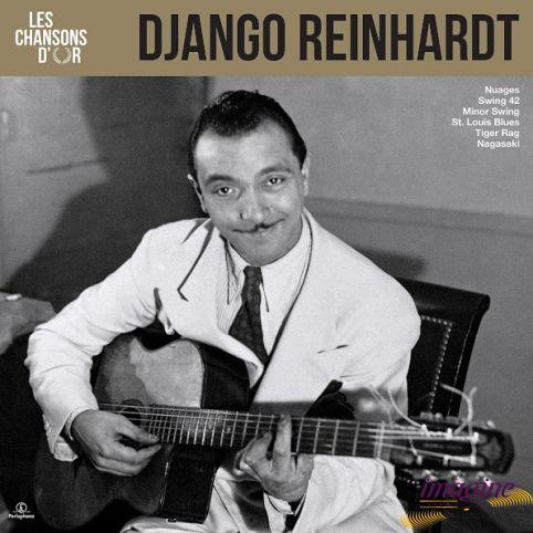 Les Chansons D'or Reinhardt Django