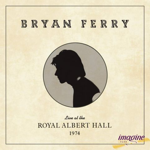 Live At The Royal Albert Hall 1974 Ferry Bryan