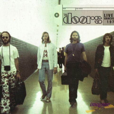 Live In Vancouver 6 June 1970 Doors