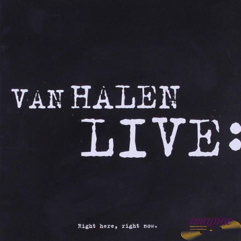 Live : Right Here Righht Now Van Halen