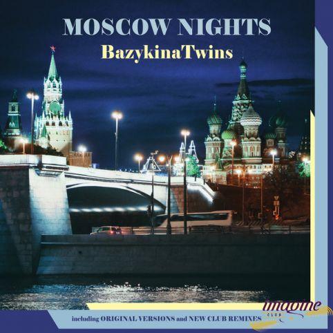 Moscow Nights Bazykina Twins