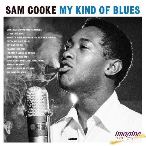 My Kind Of Blues Cooke Sam