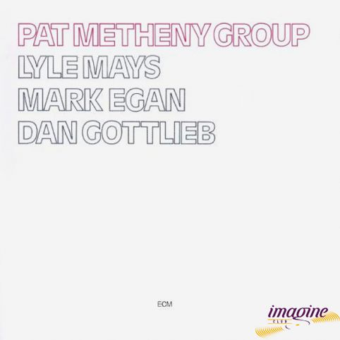 Pat Metheny Group Metheny Pat