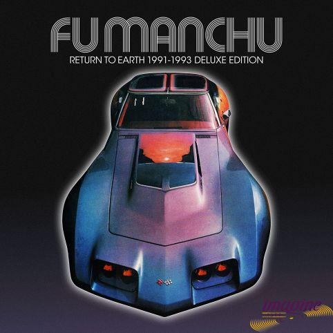 Return To Earth 1991-1993 Fu Manchu
