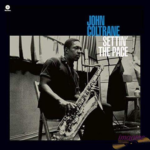 Settin' The Pace Coltrane John