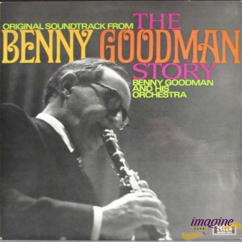 The Benny Goodman Story Goodman Benny