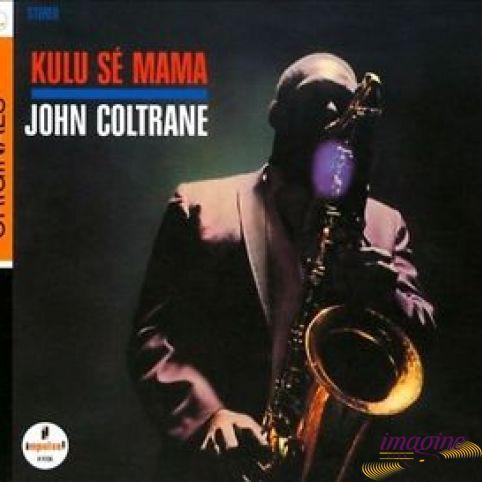 Kulu Se Mama Coltrane John
