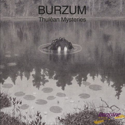 Thulean Mysteries Burzum