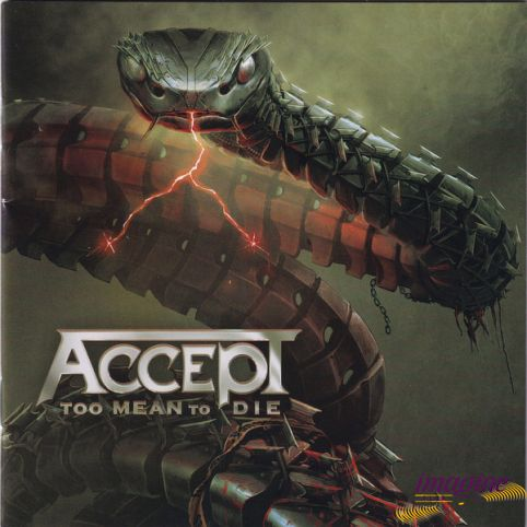 Too Mean To Die Accept