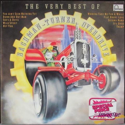 The Very Best Of Bachman-Turner Overdrive Bachman-Turner Overdrive