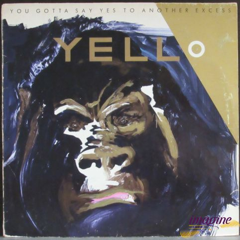 You Gotta Say Yes To Another Excess Yello