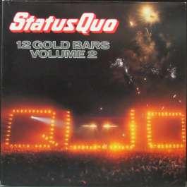 12 Gold Bars Volume II Status Quo