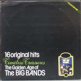 16 Original Hits - The Golden Age Of The Big Bands Various Artists