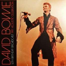 50th Birthday Broadcast 1997 Acoustic Celebration Bowie David