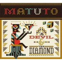 Devil And The Diamond Matuto