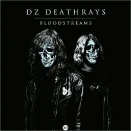 Bloodstreams DZ Deathrays