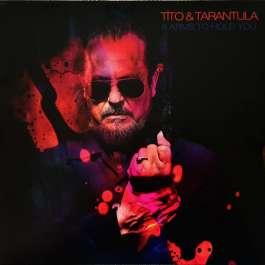 8 Arms To Hold You Tito & Tarantula