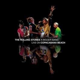 A Bigger Bang - Live On Copacabana Beach Rolling Stones