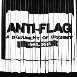 A Document Of Dissent 1993-2013 Anti-Flag