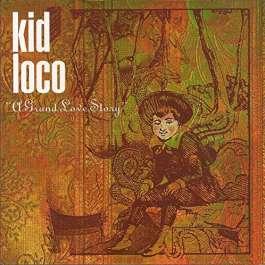 A Grand Love Story Kid Loco