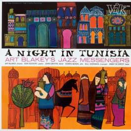 A Night In Tunisia Blakey Art  And The Jazz Messengers