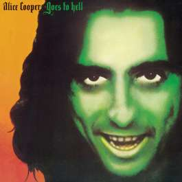 Alice Cooper Goes To Hell Cooper Alice