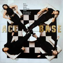 All That She Wants The Classic Albums Ace Of Base