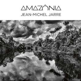 Amazonia Jarre Jean-Michel