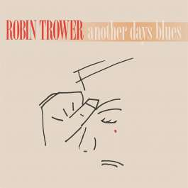 Another Days Blues Trower Robin