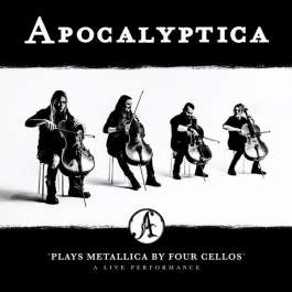Plays Metallica By Four Cellos' A Live Performance Apocalyptica