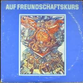 Auf Freundschaftskurs Various Artists
