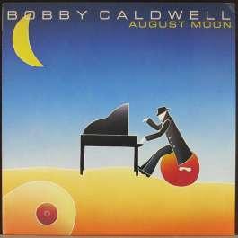 August Moon Bobby Caldwell
