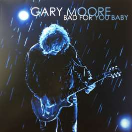 Bad For You Baby Moore Gary