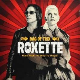 Bag Of Trix - Music The Roxette Vaults Roxette