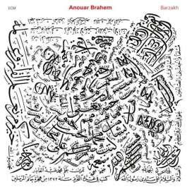 Barzakh Brahem Anouar