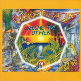 Become The Other Ozric Tentacles
