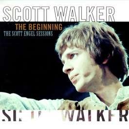 Beginning/Scott Engel Sessions Walker Scott
