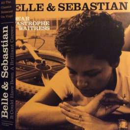 Dear Catastrophe Waitress Belle & Sebastian